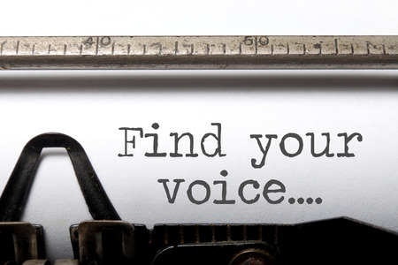 human voice: Find your voice printed on an old fashioned typewriter