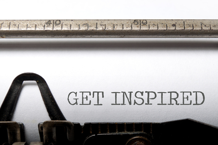 inspired: Get inspired printed on an old typewriter