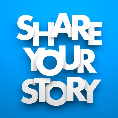 Partagez votre histoire. Image conceptuelle