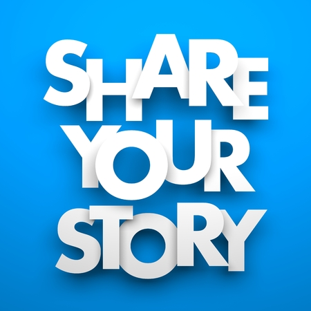 stories: Share your story. Conceptual image Stock Photo