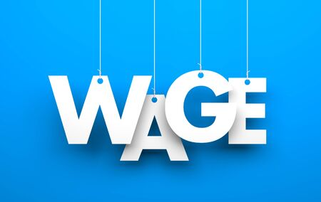 minimum wage: White word WAGE suspended by ropes on blue background Stock Photo