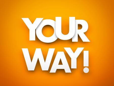 business confidence: Your way - words on a orange background Stock Photo