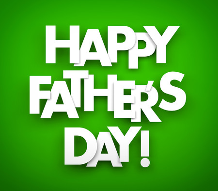 green day: Happy fathers day. Words on a green background Stock Photo
