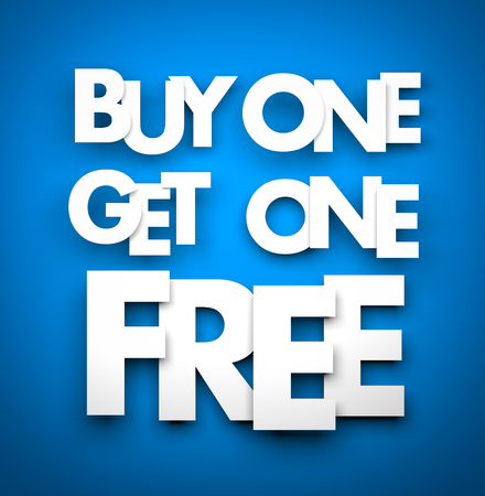 buy one: Buy one get one free - business metaphor