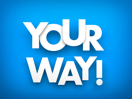 disagreement: Your way - text on blue background