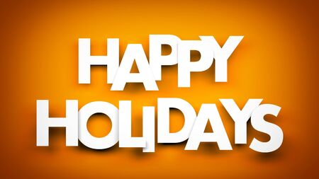 happy holidays: Happy holidays word