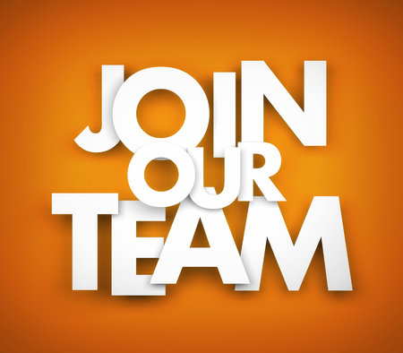 our: Join our team. Business metaphor