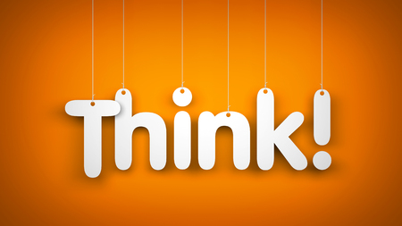think: Think - word hanging on the ropes