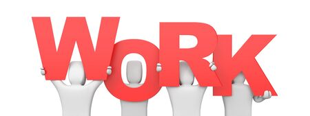 forming: People hold letters forming the word WORK. 3d illustration Stock Photo