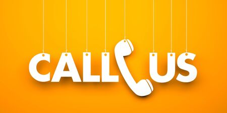 CALL US - word hanging on orange background. 3d illustration
