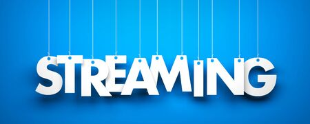 live stream tv: White word Streaming on blue background. New year illustration. 3d illustration