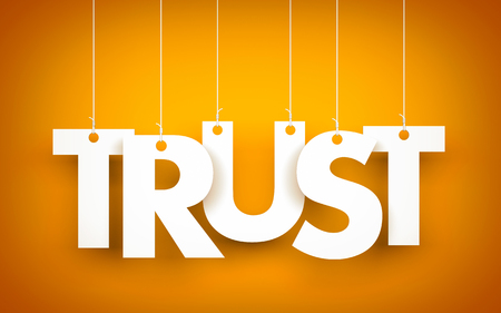 Trust - word hanging on orange background. 3d illustration