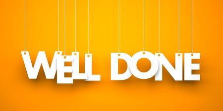 Well done. White word on orange background. 3d illustration Archivio Fotografico