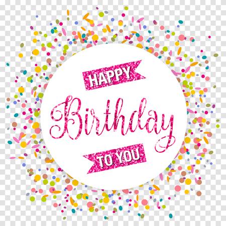Happy birthday button with colorful confetti. Happy birthday card invitation.
