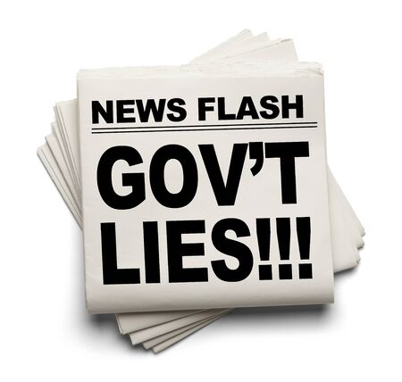 govt: News Flash Govt Lies News Paper Isolated on White Background.