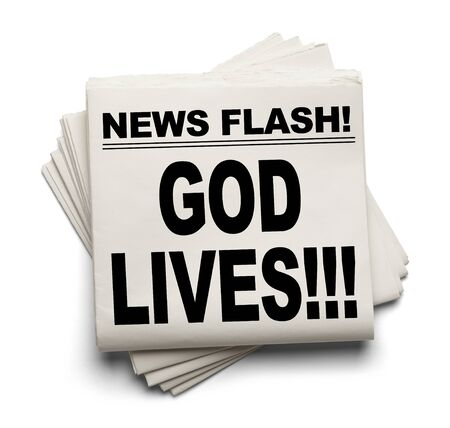 news flash: News Flash God Lives News Paper Isolated on White Background.
