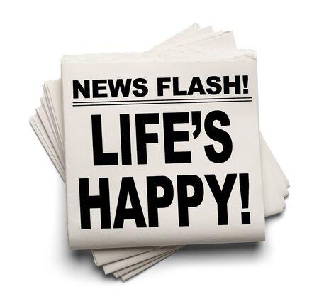 News Flash Life's Happy nieuws papier op een witte achtergrond.