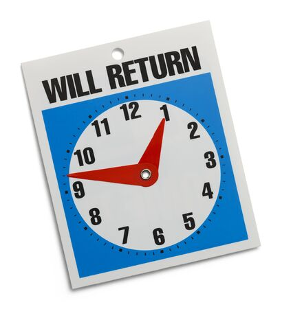 will return: Blue Will Return Sign Isolated on White Background.