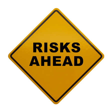 risks ahead: Caution Sign that read Risks Ahead Isolated on White Background.