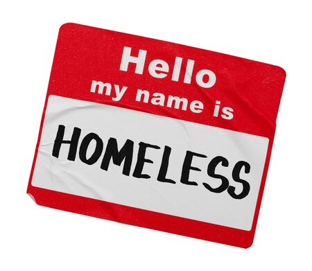 Hello My Name Is Homeless Tag Isolated on White Background.