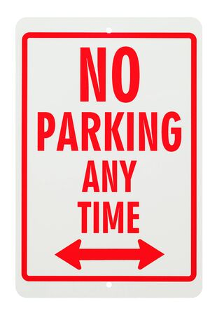 Metal No Parking Any Time Sign Isolated on White Background.