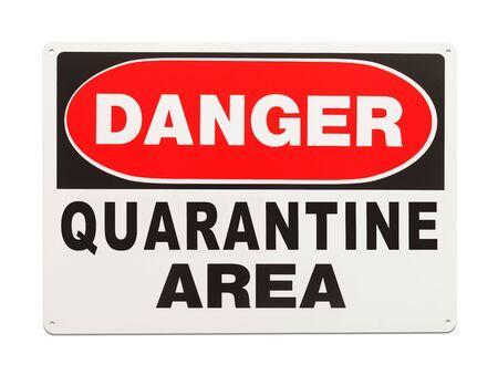 Quarantine Area Danger Sign Isolated on White Background.