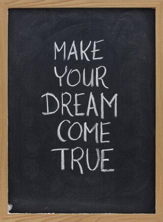 make your dream come true Imagens - 5514283