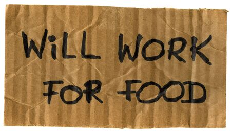 will work for food -  crumpled cardboard sign, isolated on white photo