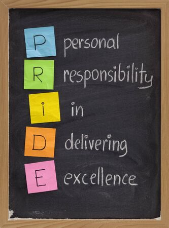 excellent: PRIDE (personal responsibility in delivering excellence) concept on blackboard
