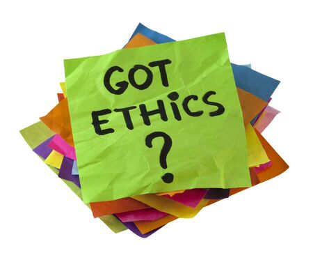 ethics and morals: Got ethics Are you ethical question. A stack of colorful reminder notes