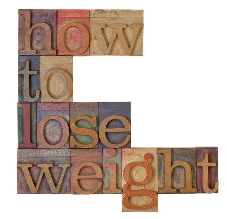 Cómo perder peso titular en bloques de tipo vintage tipografía de madera, manchados por la tinta de color, aislado en blanco  Foto de archivo - 7398186