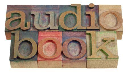 letterpress letters: audiobook word in vintage wooden letterpress printing blocks Stock Photo