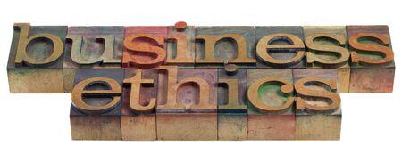 etica empresarial: concepto de la �tica empresarial - palabras en bloques de impresi�n de tipograf�a de madera vintage