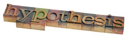 hypothesis: hip�tesis - una palabra en bloques de prinitng de tipograf�a de madera vintage, aislados en blanco