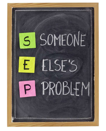 SEP (someone elses problem) acronym, customer service concept  - sticky notes and white chalk handwriting on blackboard Stock Photo - 8712699