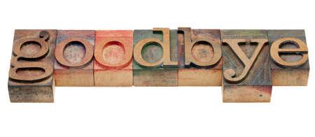 despedida: Adi�s o despedida concepto - palabra aislado en bloques de impresi�n tipogr�fica cosecha de madera, te�ido por tintas de color