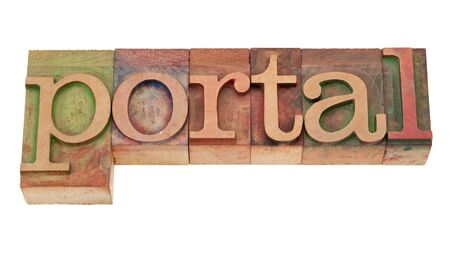web portal: portal - internet entry point concept - isolated word in vintage wood letterpress printing blocks, stained by color inks
