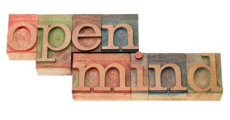 Ffnen Sie Geist empfänglich für unterschiedliche Meinungen und Ideen - Wörter in Vintage Holz Buchdruck Druckstöcke, isoliert auf weiss Standard-Bild - 9063442
