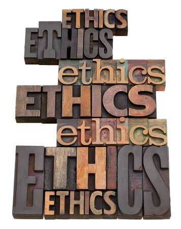 ethical: ethics word collage in vintage wood letterpress printing blocks, isolated on white, variety of fonts