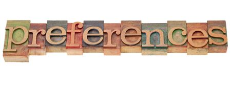 preferences - isolated word in vintage wood letterpress type Stock Photo - 9387540