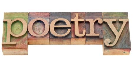 poetry: poetry - isolated word in vintage wood letterpress printing blocks