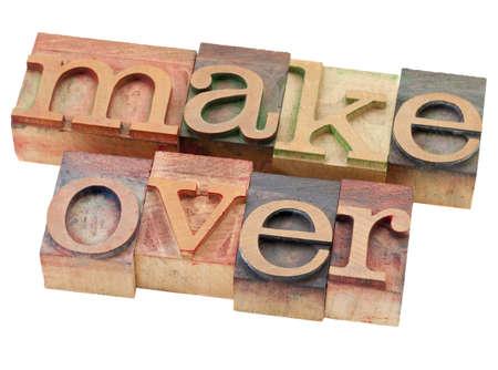 relooking - mot isolé dans les blocs d'impression typographique bois vintage