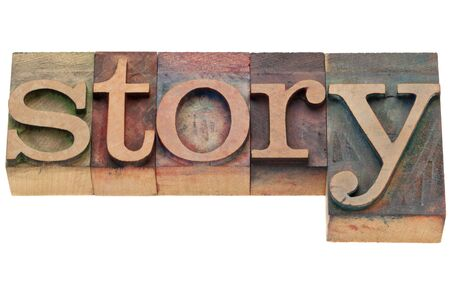narration: story - isolated word in vintage wood letterpress printing blocks
