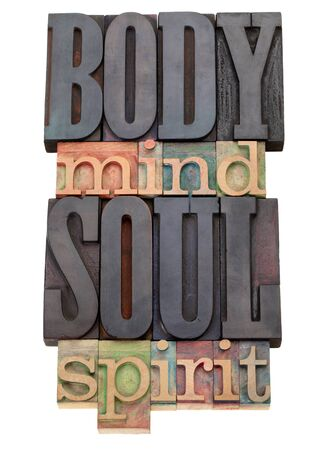 mind body soul: body, mind, soul, spirit - isolated word abstract in vintage wood letterpress printing blocks