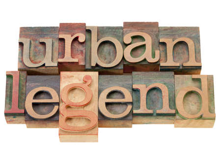 urban legend - isolated phrase in vintage wood letterpress printing blocks