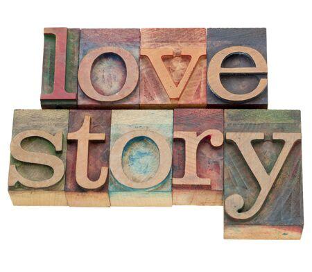 love story: love story - isolated words in vintage wood letterpress printing blocks