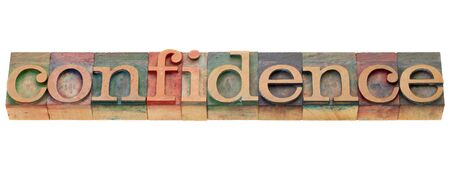 confidence - isolated word in vintage wood letterpress printing blocks