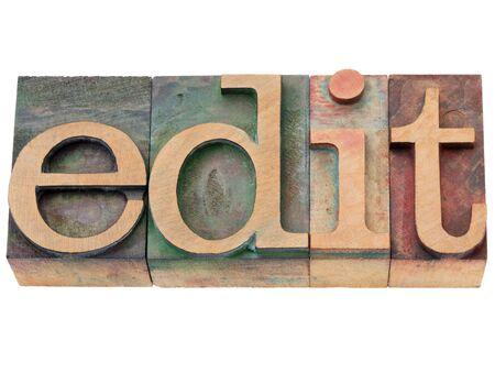 letterpress: edit  - isolated word in vintage wood letterpress printing blocks