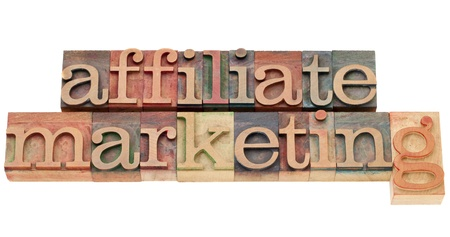 affiliate marketing: affiliate marketing - isolated text in vintage wood letterpress type Stock Photo