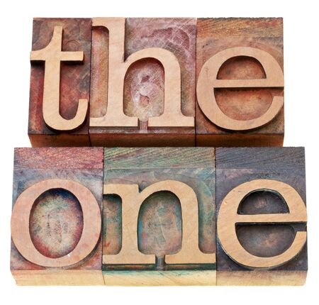 a special person concept - the one - isolated word in vintage wood letterpress type Stock Photo - 10516590